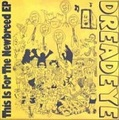 ■DREAD EYE/this is for the new breed(7inch)