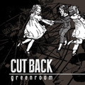 "CUT BACK ""Green Room"" CD"