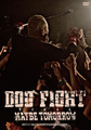 【再入荷】LIVE DVD「DOG FIGHT FINAL~MAYBE TOMORROW~」スペシャルセット