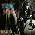 NAOKIソロCD「FIGHT SONGS」