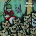 KI-YANソロCD「BE FREE」