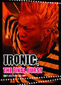 ■IRONIC 「THE FINAL BURST in shinjuku LOFT」