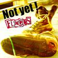 ■FUNGUS「Not yet!」