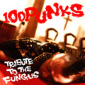 ■100PUNKS-TRIBUTE TO THE FUNGUS