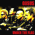 ■GUSUS「UNDER THE FLAG」