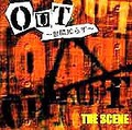 ■THE SCENE「OUT~世間知らず~」