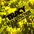 ■TRACY「BEST SELECTION~BORN 1987.20th ANNIVERSARY~」