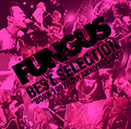 ■FUNGUS「BEST SELECTION~BORN 1997.10th ANNIVERSARY~」