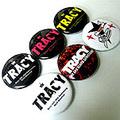 ■TRACY缶バッチver.2