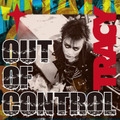 ■TRACY『OUT OF CONTROL』