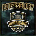 BOOZE & GLORY「HURRICANE」