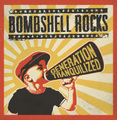 ■BOMBSHELL ROCKS「GENERATION TRANQUILIZED」