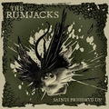 The Rumjacks「SAINTS PRESERVE US!」[CD] 輸入盤