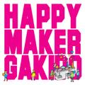 ■我羇道「happymaker」
