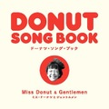 Miss Donut & Gentlemen「DONUT SONG BOOK」