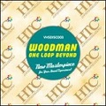 WOODMAN「ONE LOOP BEYOND」