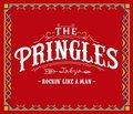 PRINGLES / ROCKIN' LIKE A MAN (CD)