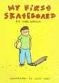 illustrated by Henry Jones book My First Skateboard by Karl Watson