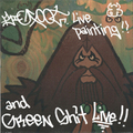 Bigfoot live painting and Greenshit live DVD