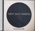 bombwork CD NEW DAY RISING