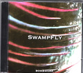 bombwork CD Swamp Fly