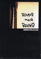 Around film presents DVD Round and Round
