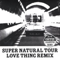 AREth DVD SUPER NATURAL TOUR LOVE THING REMIX