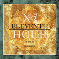 A film by Jacob Harris DVD eleventh hour