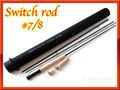 フライロッド #7/8 スイッチロッド switch rod