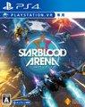 Starblood Arena(スターブラッド アリーナ) 【PS4】VR専用