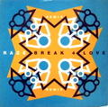 RAZE / BREAK 4 LOVE REMIX