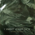 GEORGE MICHAEL / I Want Your Sex