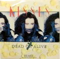 DEAD OR ALIVE / I'LL SAVE YOU ALL MY KISSES (THE LONG WET SLOPPY KISS MIX)