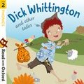 Read with Oxford: Stage 2: Traditional Tales : Dick Whittington and Other Tales