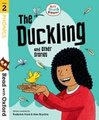 Read with Oxford: Stage 2: Biff, Chip and Kipper: The Duckling and Other Stories