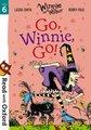 Read with Oxford: Stage 6: Winnie and Wilbur : Go, Winnie, Go!
