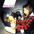 Pure soul / Satomin