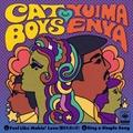 "CAT BOYS feat. YUIMA ENYA - 愛のためいき(7"" analog vinyl record アナログレコード)"