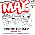 FORCE OF MAY / MAY
