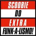 SCOOBIE DO - EXTRA FUNK-A-LISMO! EP