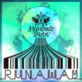 RUNAWAY - A Hundred Birds
