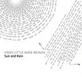 YOSSY LITTLE NOISE WEAVER  / Sun And Rain (LP)