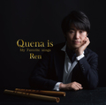 Quena is -My favorite songs-
