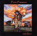 Pure Passion / John Bear