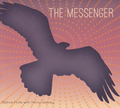 THE MESSENGER / Harry Seavey