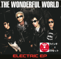 ELECTRIC EP +CDセット THE WONDERFUL WORLD