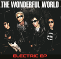 【10月下旬発売・予約】THE WONDERFUL WORLD/ ELECTRIC EP