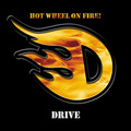 HOT WHEEL ON FIRE! / Drive