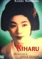 中村喜春 / Kiharu  :Memoiren einer Geisha