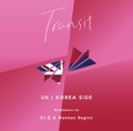 DJ 生 & Watman Beginz / 「Transit」UK / KOREA SIDE